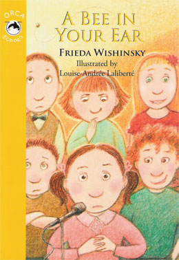 cover of A BEE IN YOUR EAR by Frieda Wishinsky