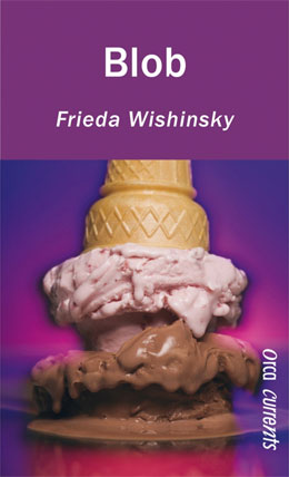 cover of BLOB by Frieda Wishinsky