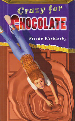cover of CRAZY FOR CHOCOLATE by Frieda Wishinsky
