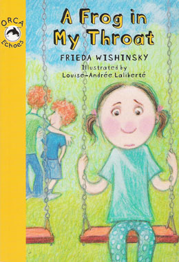 cover of A FROG IN MY THROAT by Frieda Wishinsky