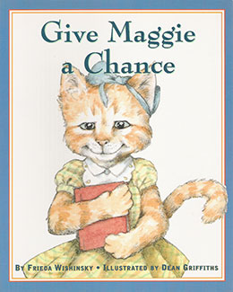 cover of GIVE MAGGIE A CHANCE by Frieda Wishinsky