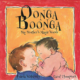 cover of OONGA BOONGA by Frieda Wishinsky illustrated by Carol Thompson