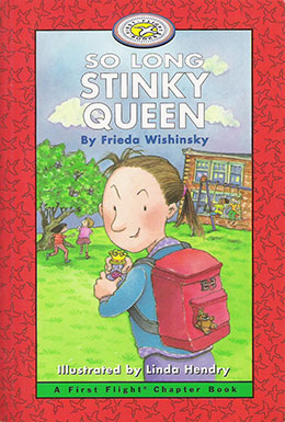 cover of SO LONG STINKY QUEEN by Frieda Wishinsky