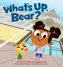 cover of WHAT'S UP BEAR? by Frieda Wishinsky
